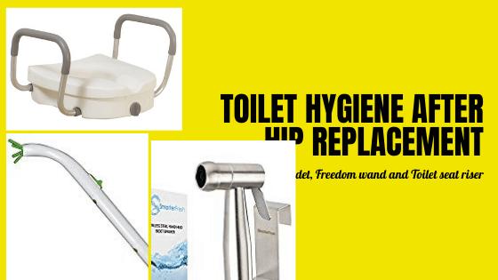 toilet hygiene after hip surgery